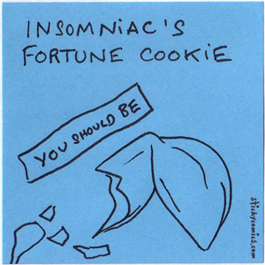insomniac fortune cookie
