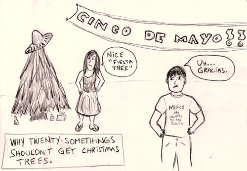 fiesta tree: why 20 somethings shouldn't get xmas trees