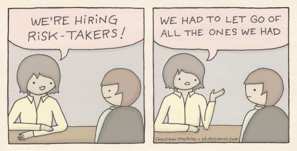 Hiring Risk Takers