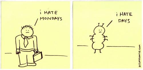 i hate days