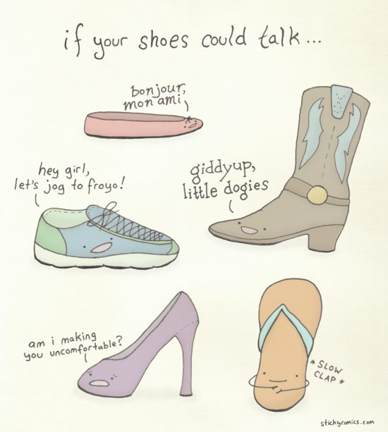 If your shoes could talk ...