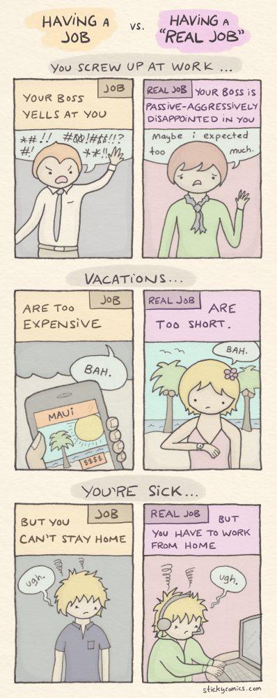 a job versus a real job