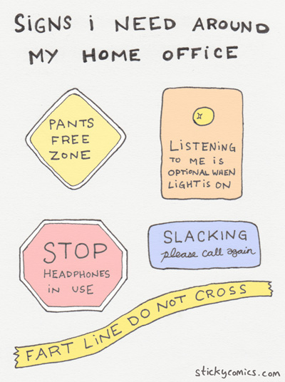 signs I need around my home office