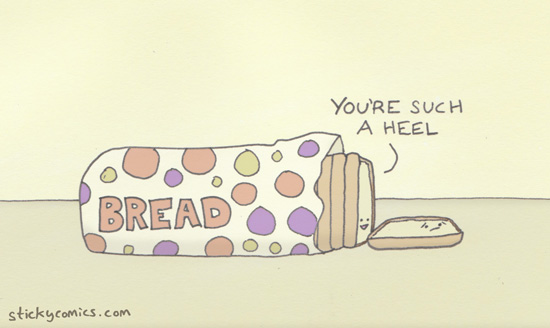 What is the problem with bread jokes? The humor goes stale. *rimshot*