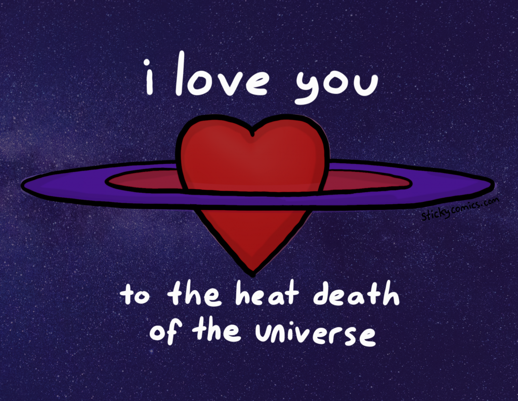 I love you to the heat death of the universe