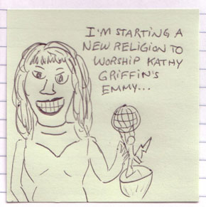 I'm starting a religion to worship kathy griffin's emmy