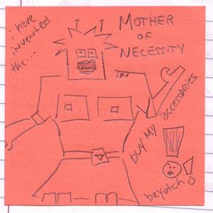 mother of necessity beyotch