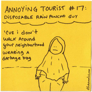 annoying tourist in a rain poncho