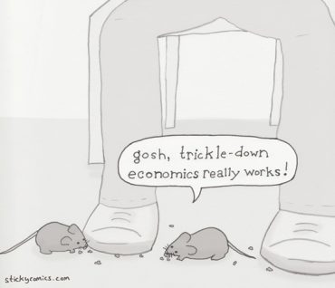 Trickle Down Economics: Let them eat crumbs